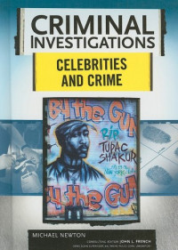 Celebrities and Crime (Criminal Investigations)