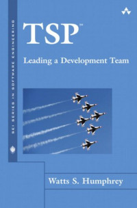 TSP: Leading a Development Team (The SEI Series in Software Engineering)