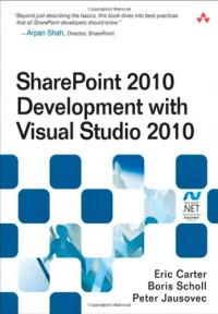 SharePoint 2010 Development with Visual Studio 2010 (Microsoft .NET Development Series)