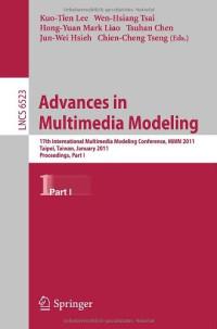 Advances in Multimedia Modeling: 17th International Multimedia Modeling Conference
