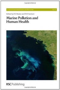 Marine Pollution and Human Health (Issues in Environmental Science and Technology)