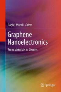 Graphene Nanoelectronics: From Materials to Circuits