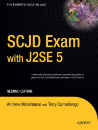 SCJD Exam with J2SE 5, Second Edition (Expert's Voice in Java)