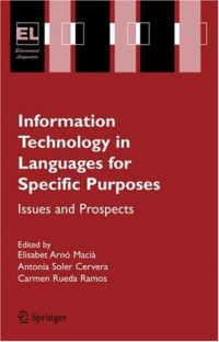 Information Technology in Languages for Specific Purposes: Issues and Prospects (Educational Linguistics)