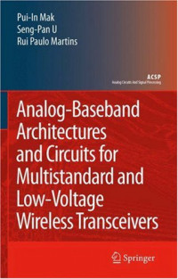 Analog-Baseband Architectures and Circuits: for Multistandard and Low-Voltage Wireless Transceivers