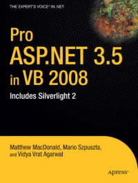 Pro ASP.NET 3.5 in VB 2008: Includes Silverlight 2