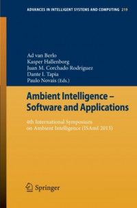 Ambient Intelligence - Software and Applications: 4th International Symposium on Ambient Intelligence (ISAmI 2013 (Advances in Intelligent Systems and Computing)