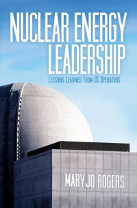 Nuclear Energy Leadership: Lessons Learned from US Operators