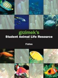 Grzimek's Student Animal Life Resource - Fishes