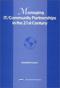 Managing IT/Community Partnerships in the 21st Century
