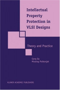 Intellectual Property Protection in VLSI Design: Theory and Practice