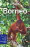 Lonely Planet Borneo (Regional Travel Guide)