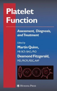 Platelet Function: Assessment, Diagnosis, and Treatment (Contemporary Cardiology)