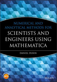 Numerical and Analytical Methods for Scientists and Engineers, Using Mathematica