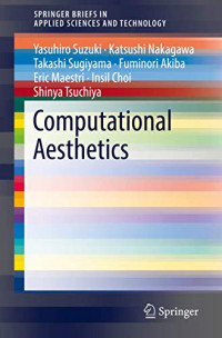 Computational Aesthetics (SpringerBriefs in Applied Sciences and Technology)