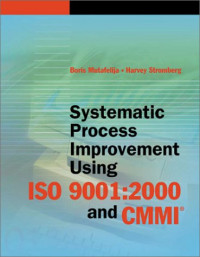 Systematic Process Improvement Using ISO 9001:2000 and CMMI(sm)