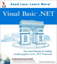 VB.NET: Your Visual Blueprint for Building Versatile Programs on the .NET Framework (With CD-ROM)