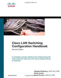 Cisco LAN Switching Configuration Handbook (2nd Edition)