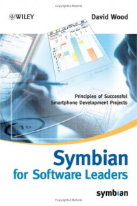 Symbian for Software Leaders: Principles of Successful Smartphone Development Projects (Symbian Press)