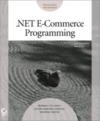 .Net E Commerce Programming with CDROM