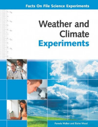Weather and Climate Experiments (Facts on File Science Experiments)