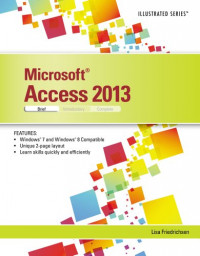 Microsoft Access 2013: Illustrated Brief (Illustrated (Course Technology))