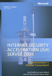 Microsoft  Internet Security and Acceleration (ISA) Server 2004 Administrator's Pocket Consultant