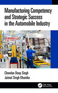 Manufacturing Competency and Strategic Success in the Automobile Industry