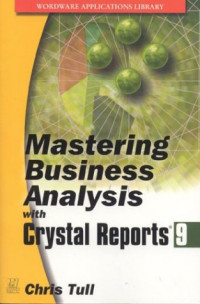 Mastering Business Analysis with Crystal Reports 9 (Wordware Applications Library)