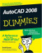 AutoCAD 2008 For Dummies (Computers)