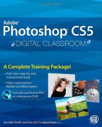Photoshop CS5 Digital Classroom