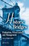 Historic Bridges: Evaluation, Preservation, and Management