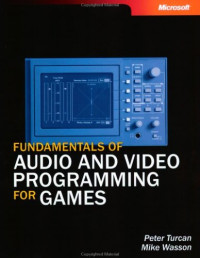 Fundamentals of Audio and Video Programming for Games