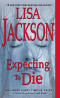 Expecting to Die (An Alvarez & Pescoli Novel)