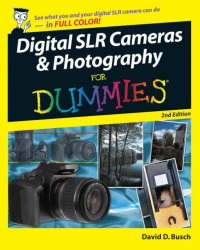 Digital SLR Cameras & Photography For Dummies (Computer/Tech)