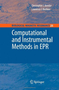 Computational and Instrumental Methods in EPR (Biological Magnetic Resonance)