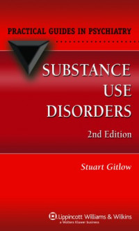 Substance Use Disorders (Practical Guides in Psychiatry)