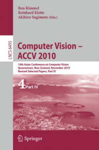 Computer Vision - ACCV 2010: 10th Asian Conference on Computer Vision, Queenstown, New Zealand