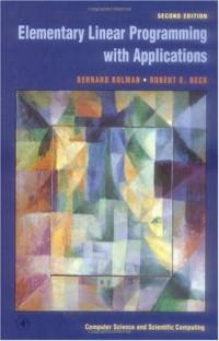Elementary Linear Programming with Applications, Second Edition