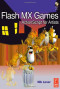 Flash MX Games: ActionScript for Artists