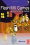 Flash MX Games: ActionScript for Artists