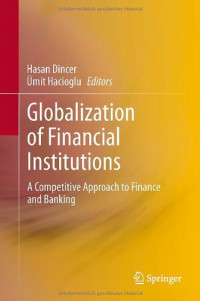 Globalization of Financial Institutions: A Competitive Approach to Finance and Banking