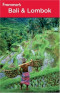 Frommer's Bali & Lombok (Frommer's Complete)