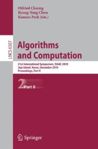 Algorithms and Computation: 21st International Symposium, ISAAC 2010