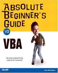 Absolute Beginner's Guide to VBA