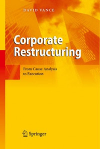 Corporate Restructuring: From Cause Analysis to Execution