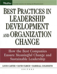 Best Practices in Leadership Development and Organization Change