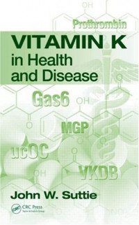 Vitamin K in Health and Disease (Oxidative Stress and Disease)