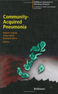 Community-Acquired Pneumonia (Birkh?user Advances in Infectious Diseases)
