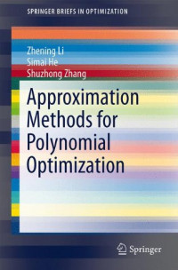 Approximation Methods for Polynomial Optimization: Models, Algorithms, and Applications (SpringerBriefs in Optimization)